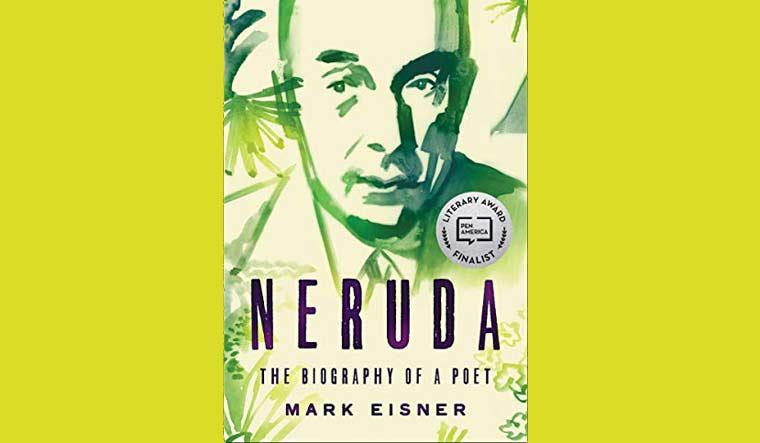 The adventurous life of Pablo Neruda