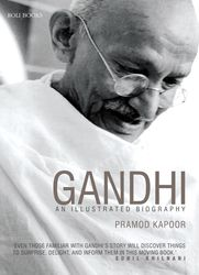 The image above is from Gandhi: An Illustrated Biography by Pramod Kapoor, published by Roli Books