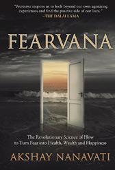 Fearvana: Freedom from fear