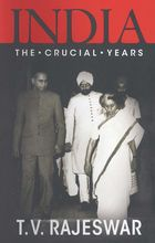 India, The Crucial Years