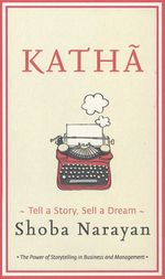 Katha: Tell a Story, Sell a Dream